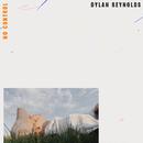 No Control/Dylan Reynolds