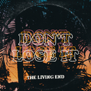 Don't Lose It/The Living End