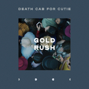 Gold Rush/Death Cab for Cutie