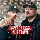 In Je Town/Supergaande