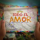 Todo El Amor (feat. Maluma & Wisin)/De La Ghetto