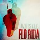 Whistle/Flo Rida