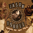 Sirens Of The Ditch  (Deluxe Edition)/Jason Isbell