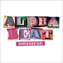 What Is Happening/Alphabeat