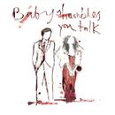 You Talk/Babyshambles