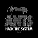 ANTS: Hack The System, Vol. 3/Various Artists