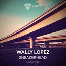 Sneakerhead/Wally Lopez