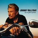 Ca ne finira jamais/Johnny Hallyday
