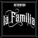 La Familia/Betontod