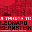 A Tribute to Leonard Bernstein/Various Artists