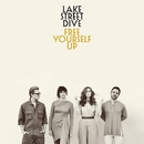 Baby Don't Leave Me Alone With My Thoughts (Live)/Lake Street Dive