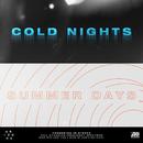 COLD NIGHTS // SUMMER DAYS/A R I Z O N A