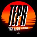 Taste of Love (feat. D. Woods)/TEPR