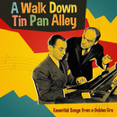 A Walk Down Tin Pan Alley: Essential Songs from a Golden Era/Various Artists