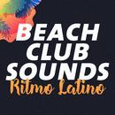 Beach Club Sounds: Ritmo Latino/Various Artists