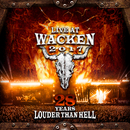 Live At Wacken 2017: 28 Years Louder Than Hell/Various Artists