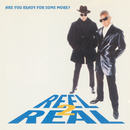 Are You Ready For Some More?/Reel 2 Real