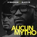 Aucun mytho (feat. Black M)/H Magnum