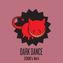 Dark Dance 2000's: Vol. 1/Various Artists