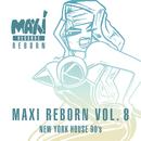 New York House 90's: Maxi Reborn Vol. 8/Various Artists