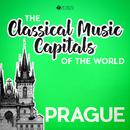 Classical Music Capitals of the World: Prague/Various Artists
