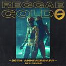 Reggae Gold 25th Anniversary: '90s Rewind/Various Artists