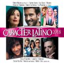 Carácter Latino 2018/Various Artists