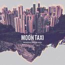 Mountains Beaches Cities/Moon Taxi