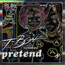 Pretend (feat. Mathias)/T-Bone
