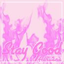 Stay Good (Alternate Version)/Adriiana