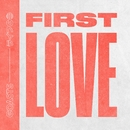 First Love/Coasts
