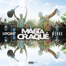 Ma 6t a craqué (feat. Ninho)/KPoint