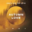 Autumn Love/Death Cab for Cutie