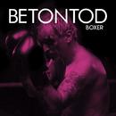Boxer/Betontod