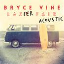 Lazier Fair: Acoustic/Bryce Vine
