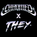 Must've Been (feat. DRAM) [Chromeo x THEY. Version]/Chromeo
