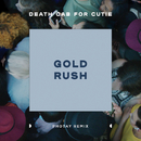 Gold Rush (Photay Remix)/Death Cab for Cutie