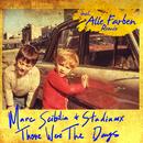Those Were the Days (Special Remix EP)/Marc Scibilia & Stadiumx