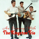 An Evening With The Kingston Trio (Live)/The Kingston Trio