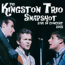 Snapshot: Live In Concert, 1965/The Kingston Trio