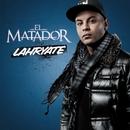 Lahryat/El Matador