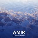 Longtemps/Amir