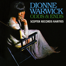 Odds & Ends: Scepter Records Rarities/Dionne Warwick
