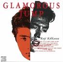 GLAMOROUS JUMP/吉川晃司