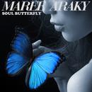 SOUL BUTTERFLY/MAREE ARAKY