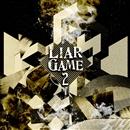 LIAR GAME 2/中田ヤスタカ(capsule)