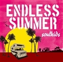 ENDLESS SUMMER/soulkids