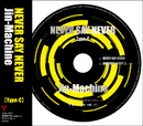 NEVRE SAY NEVER Type-C/Jin-Machine