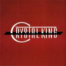 Crystal King/クリスタルキング