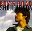 BOY'S ROAD/本田修司
